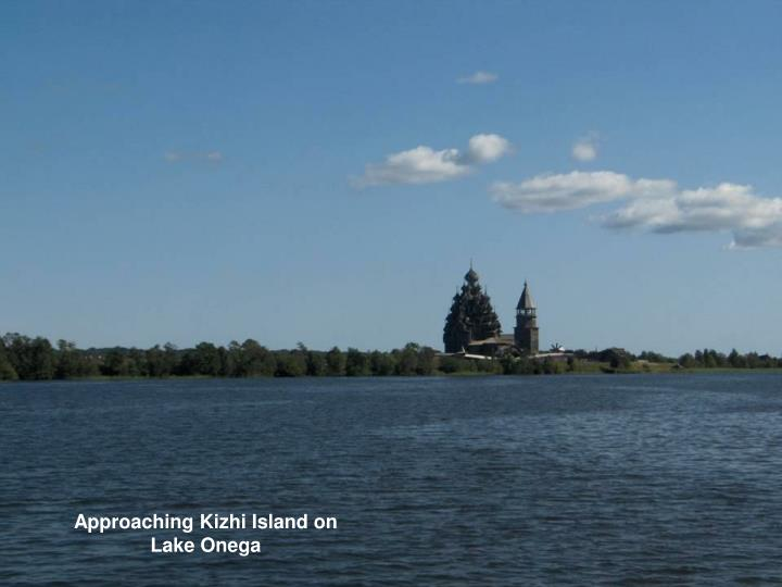 Approaching Kizhi Island on