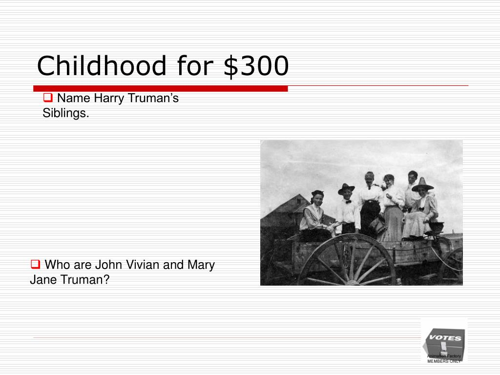 Childhood for $300