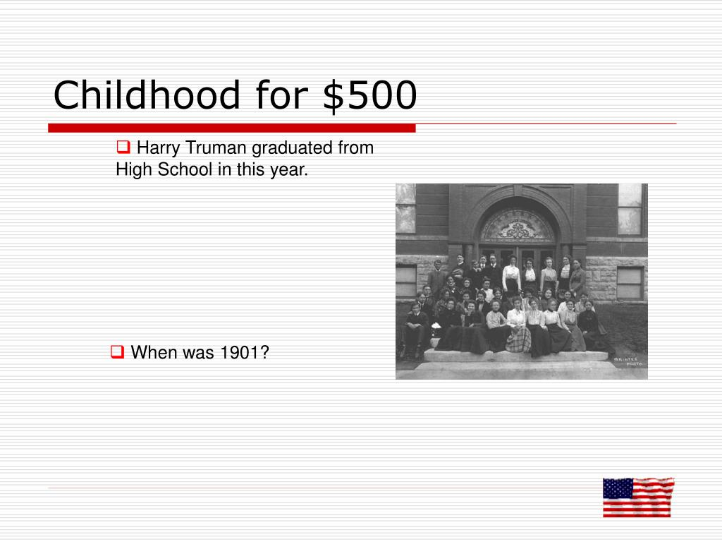 Childhood for $500