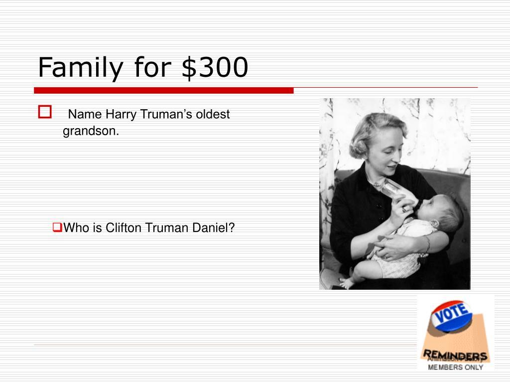 Family for $300