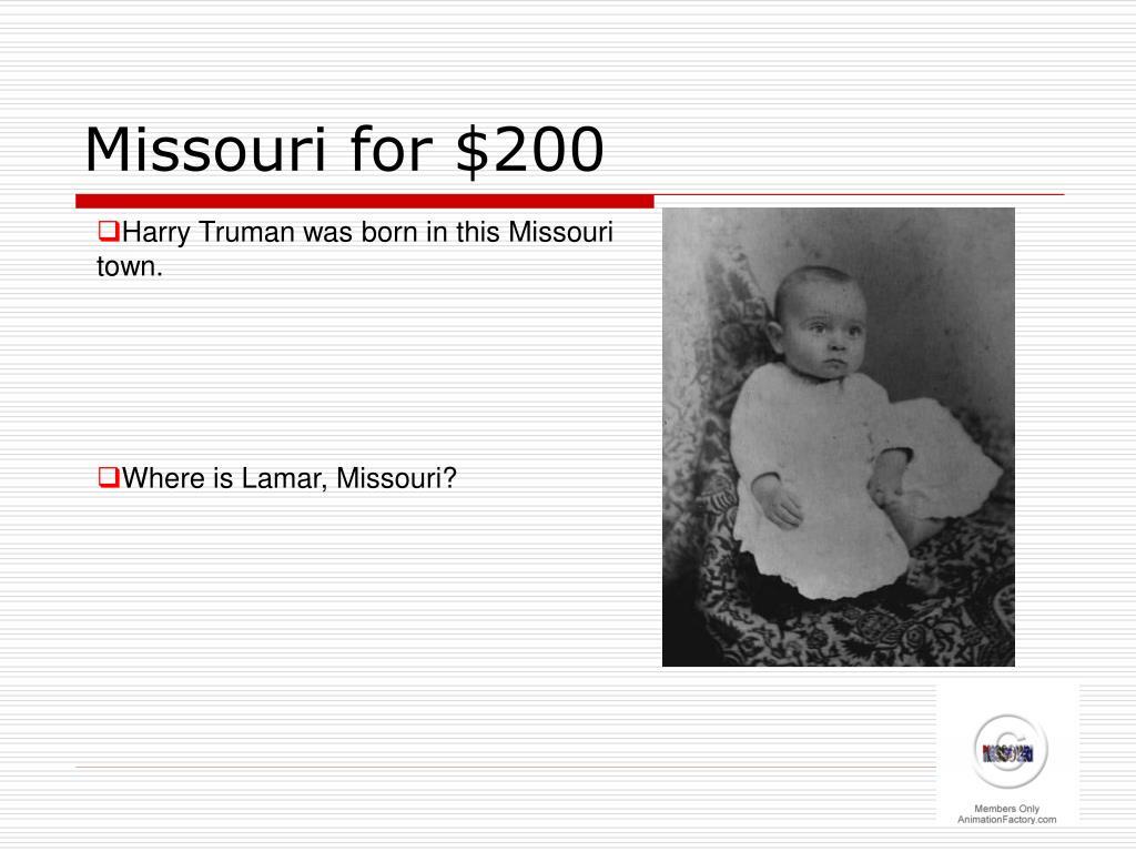 Missouri for $200