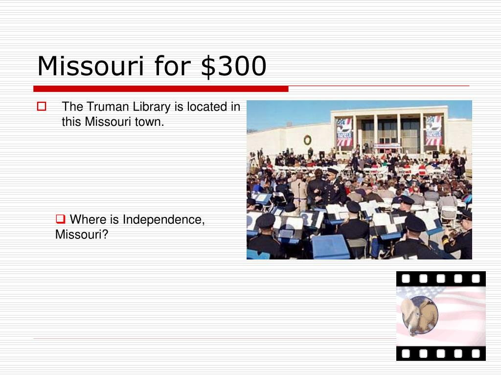 Missouri for $300