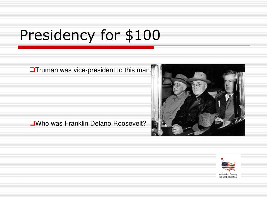 Presidency for $100