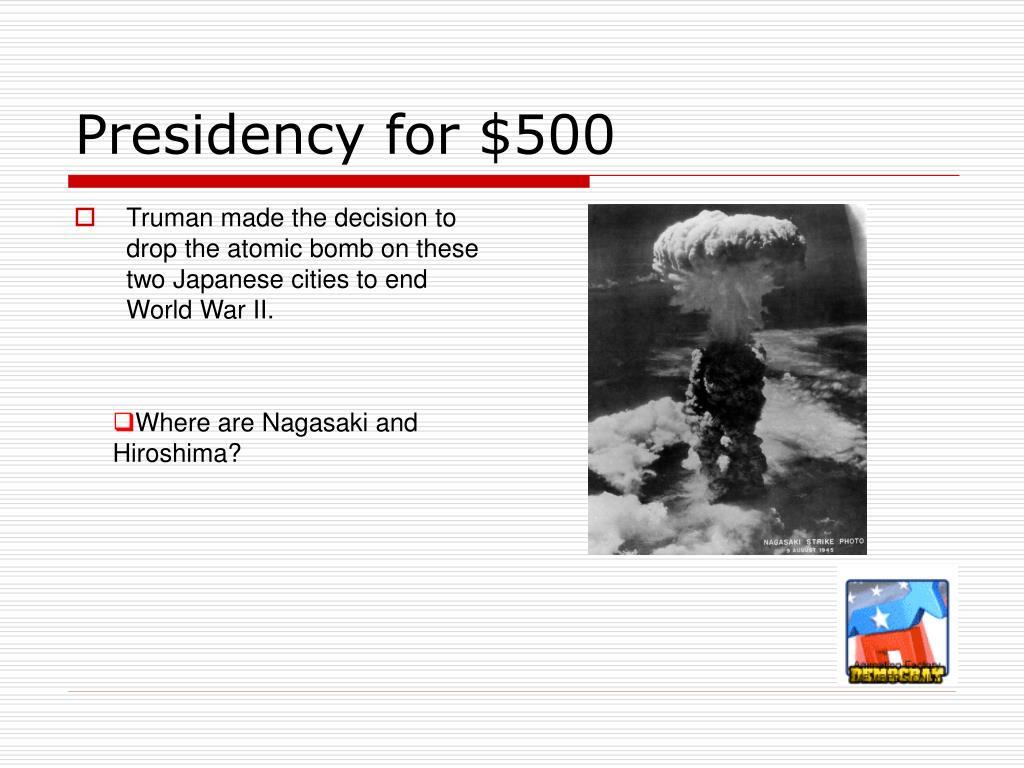Presidency for $500