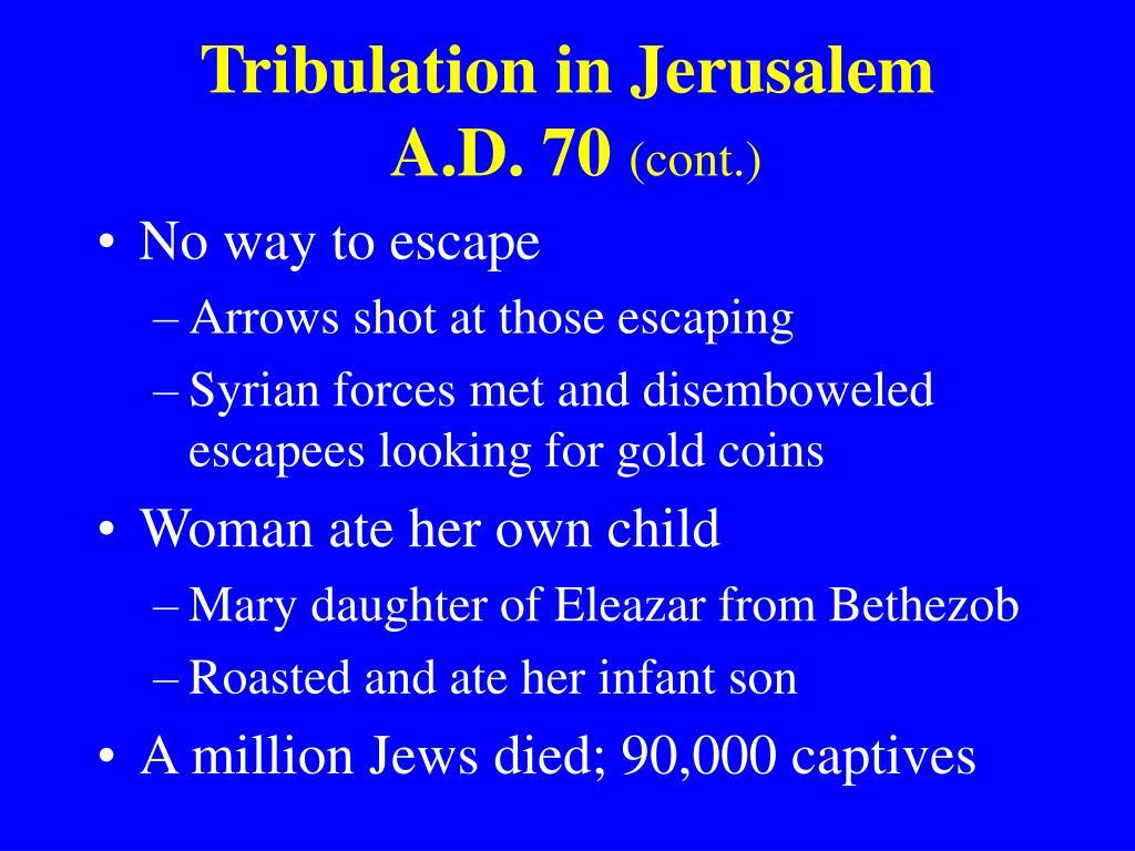 Tribulation in Jerusalem