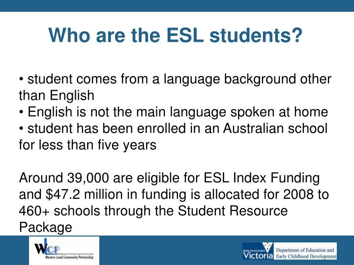 Who are the ESL students?