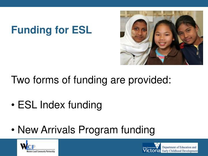 Funding for ESL
