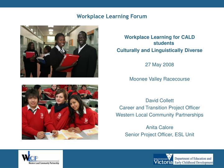 Workplace Learning Forum