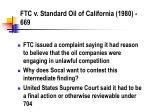 ftc v standard oil of california 1980 669