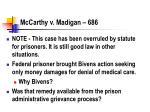 mccarthy v madigan 686