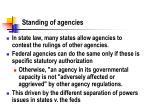 standing of agencies