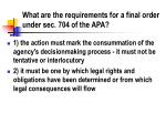 what are the requirements for a final order under sec 704 of the apa