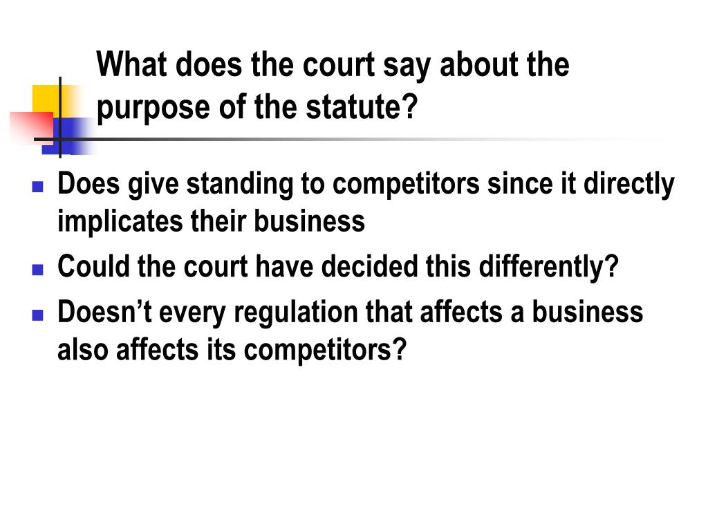 What does the court say about the purpose of the statute?