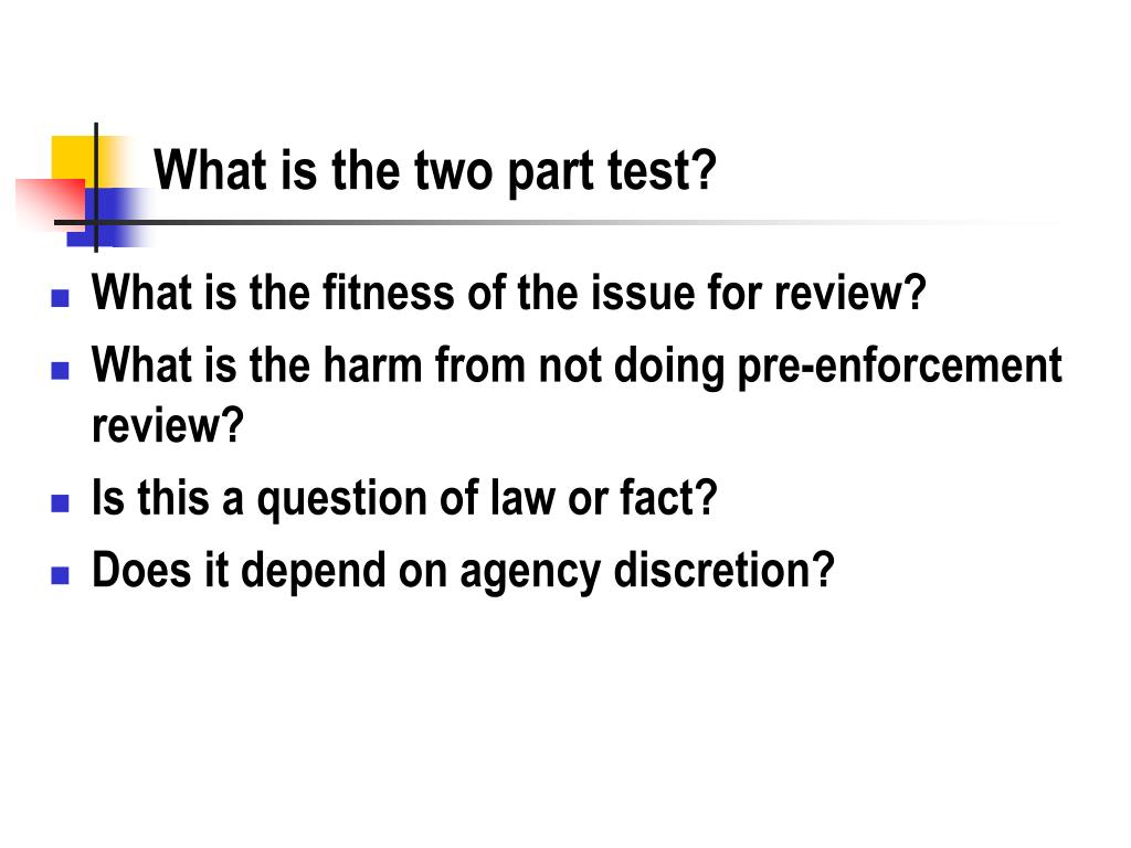 What is the two part test?