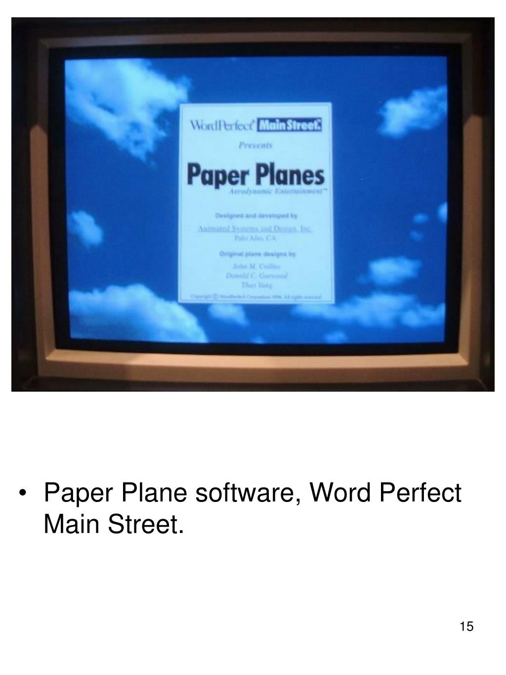Paper Plane software, Word Perfect Main Street.