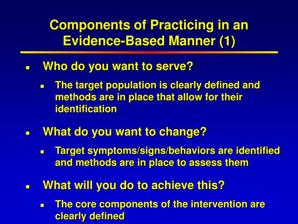 Components of Practicing in an Evidence-Based Manner (1)