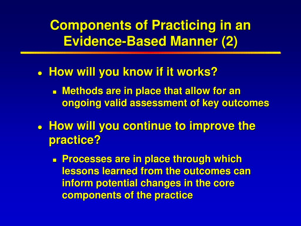 Components of Practicing in an Evidence-Based Manner (2)