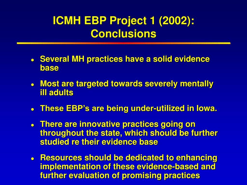 ICMH EBP Project 1 (2002):  Conclusions