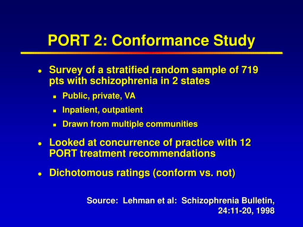 PORT 2: Conformance Study
