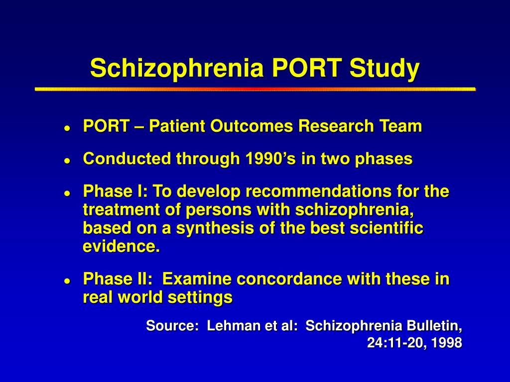 Schizophrenia PORT Study