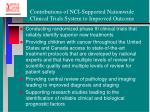 contributions of nci supported nationwide clinical trials system to improved outcome