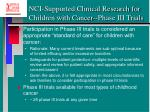 nci supported clinical research for children with cancer phase iii trials18