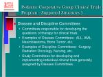 pediatric cooperative group clinical trials program supported structures 3