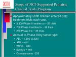 scope of nci supported pediatric clinical trials program