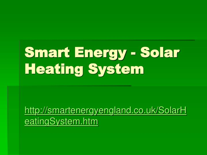 Smart energy solar heating system