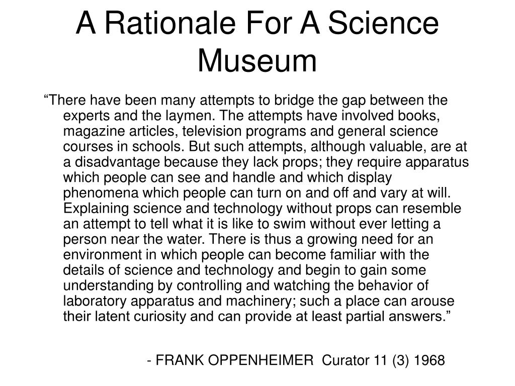 A Rationale For A Science Museum