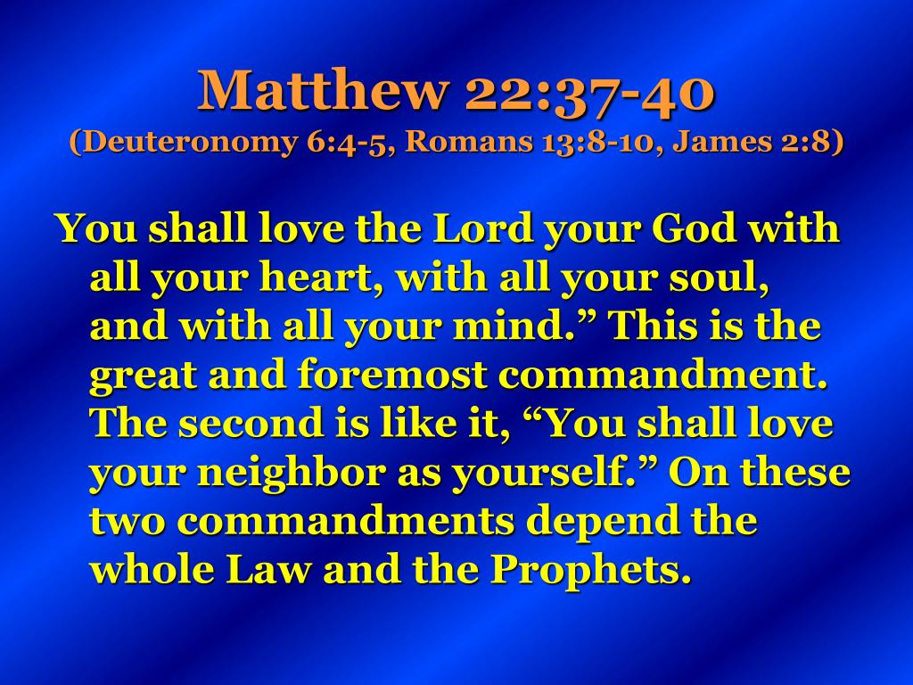 Matthew 22:37-40