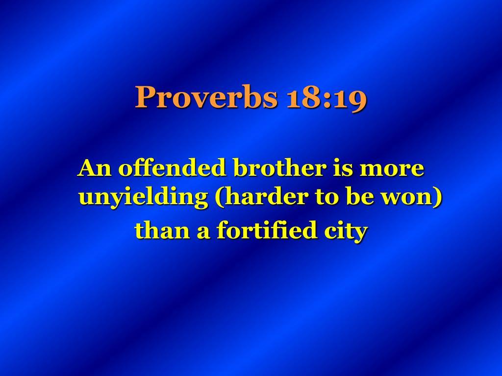 Proverbs 18:19