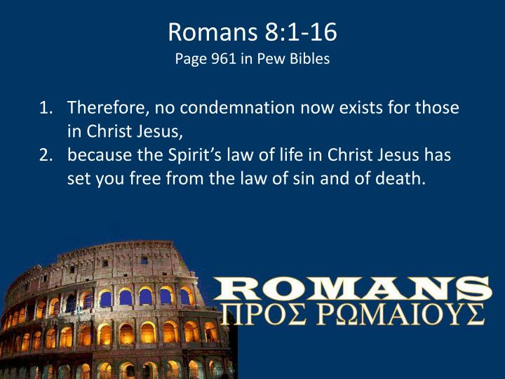 Romans 8 1 16 page 961 in pew bibles