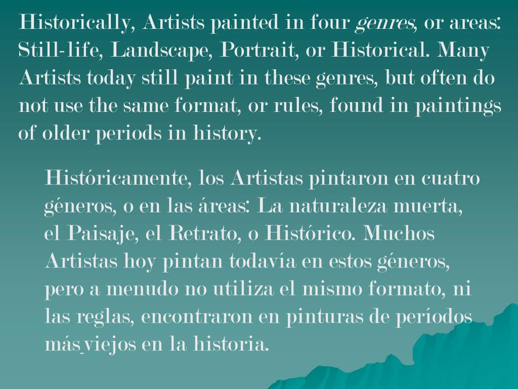 Historically, Artists painted in four