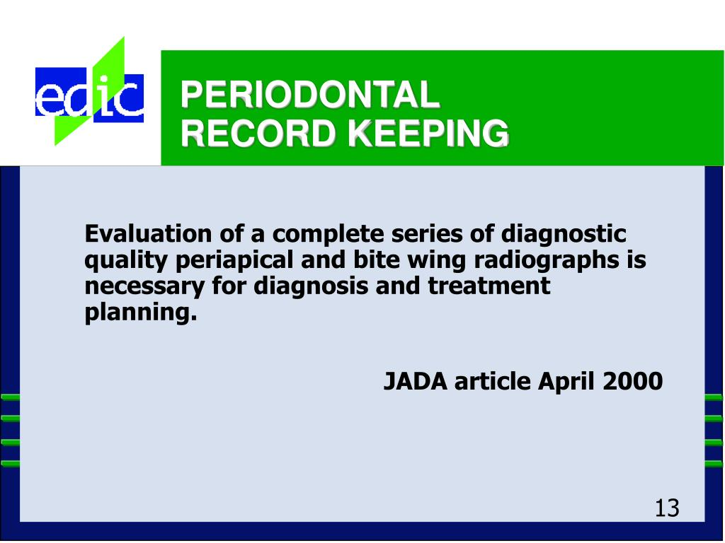 Evaluation of a complete series of diagnostic quality periapical and bite wing radiographs is necessary for diagnosis and treatment planning.