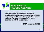 periodontal record keeping9