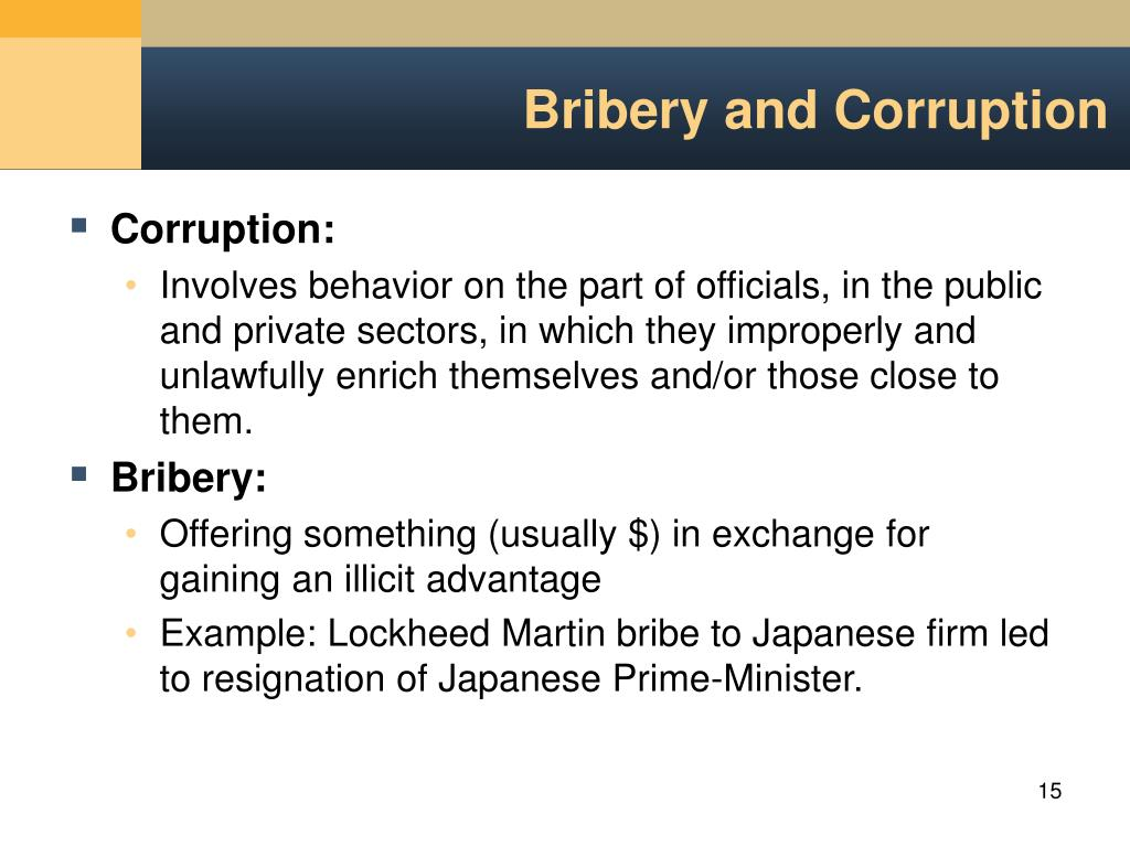 corruption and bribery practice sof public Eric carlson advises clients operating in china  perceived levels of public-sector corruption  of the prc criminal law with regard to bribery and corruption.