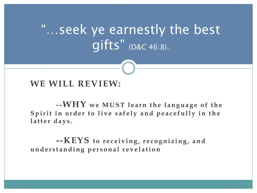 """…seek ye earnestly the best gifts"""