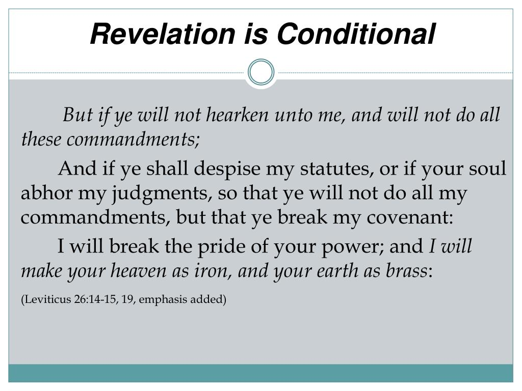 Revelation is Conditional