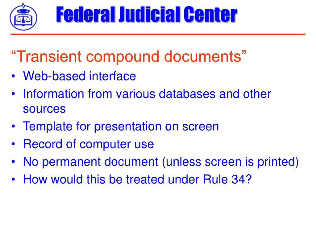 """Transient compound documents"""