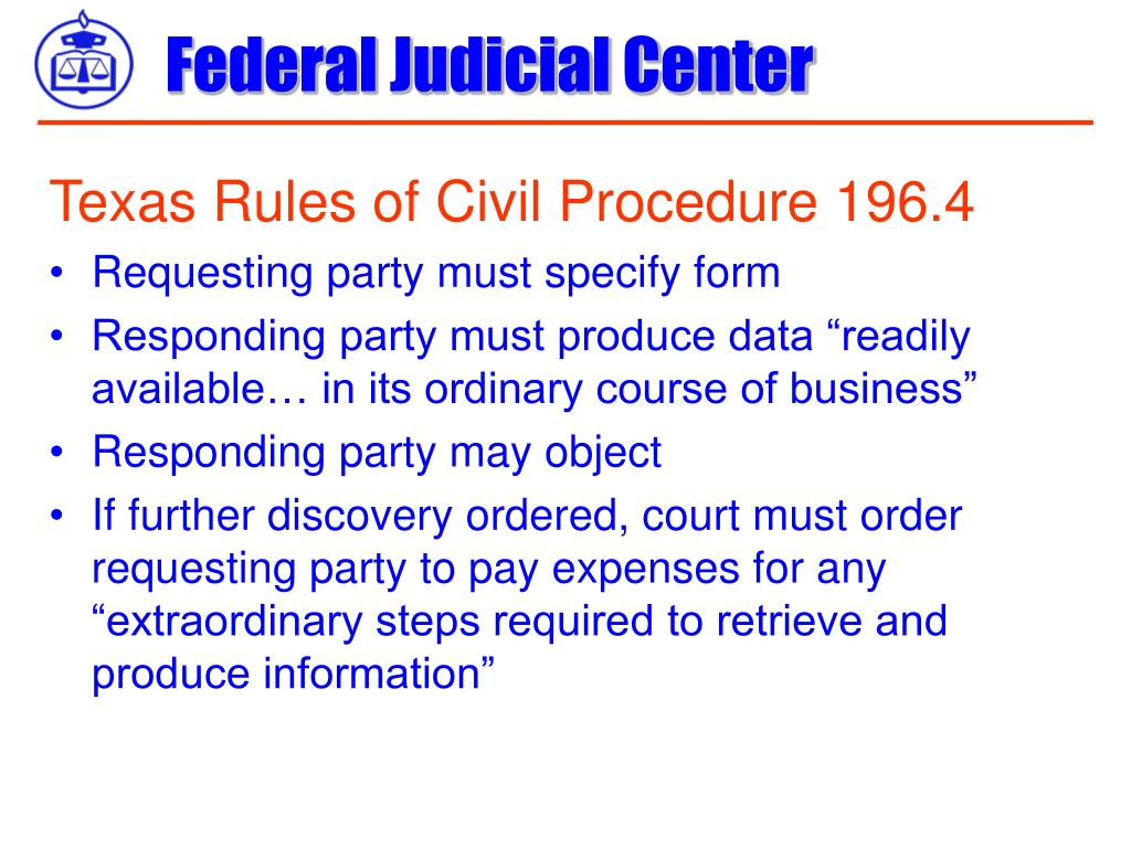 Texas Rules of Civil Procedure 196.4