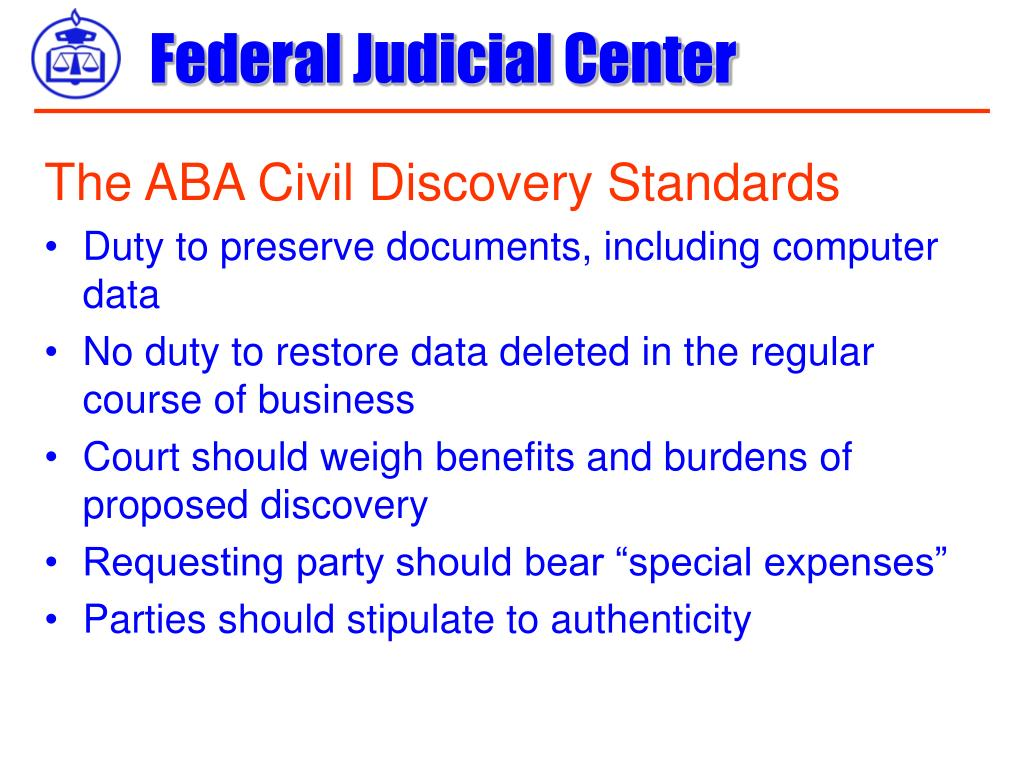 The ABA Civil Discovery Standards