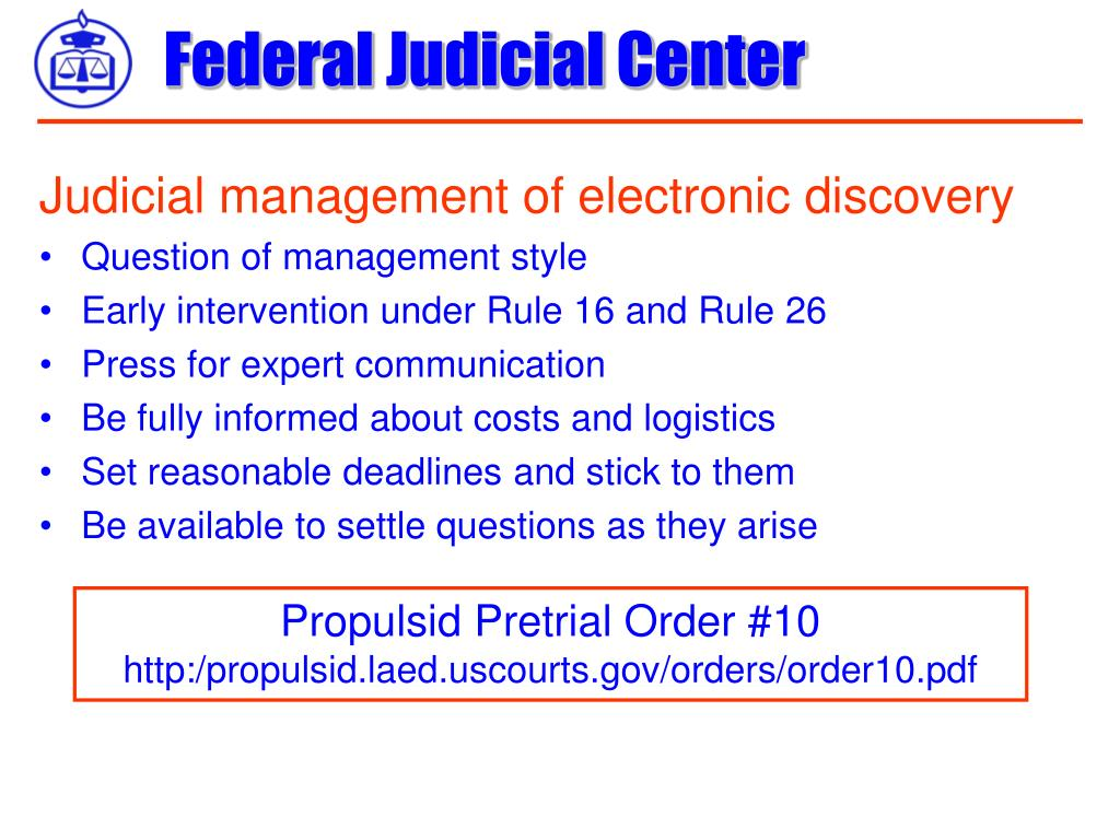 Judicial management of electronic discovery