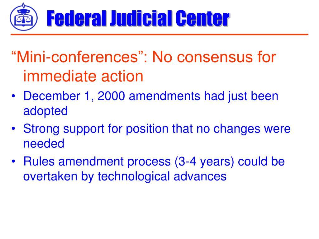 """""""Mini-conferences"""": No consensus for immediate action"""