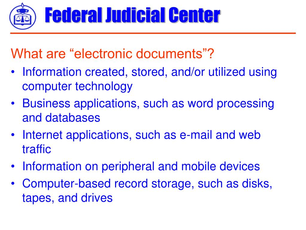 """What are """"electronic documents""""?"""