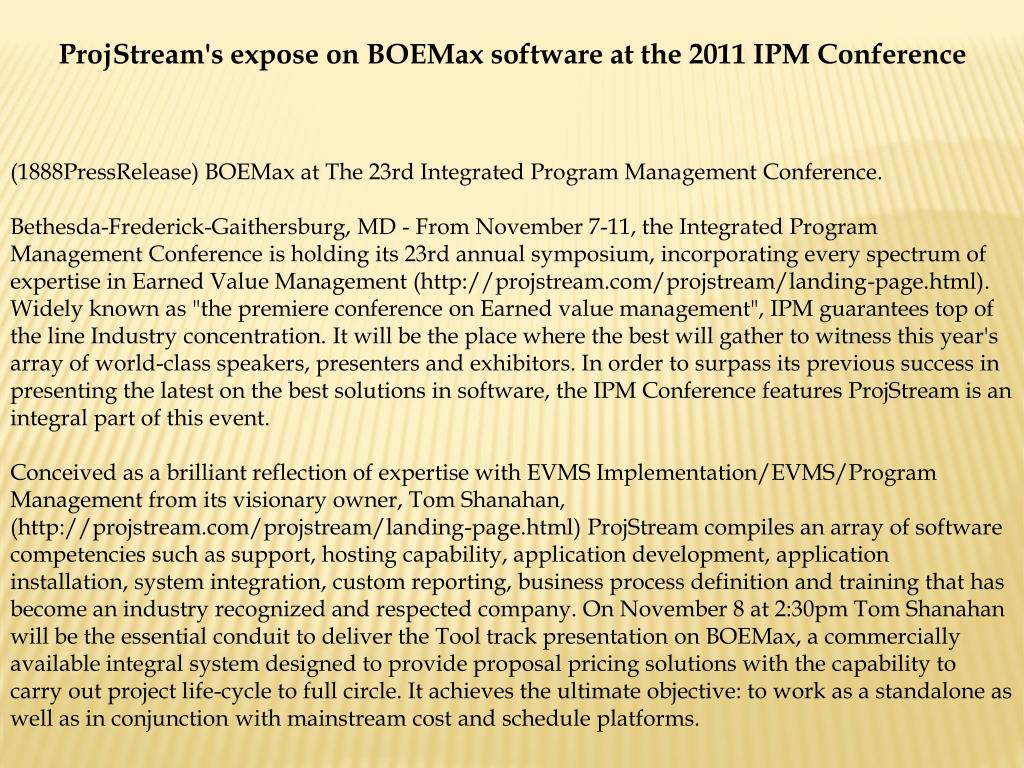ProjStream's expose on BOEMax software at the 2011 IPM Conference