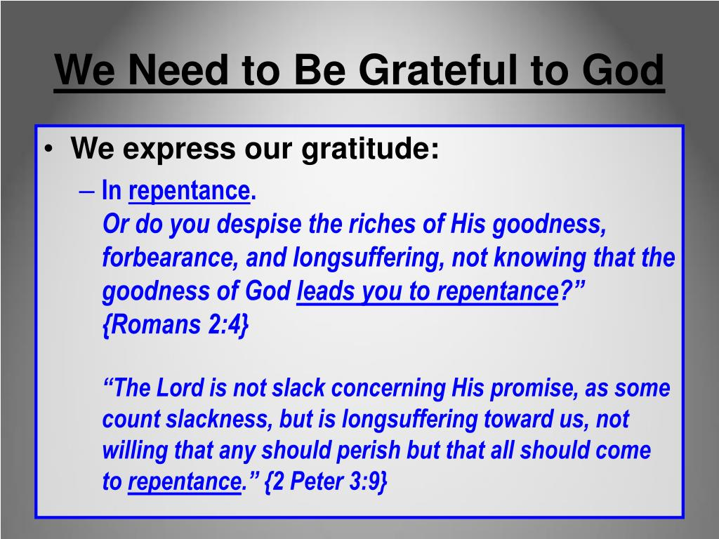 We Need to Be Grateful to God