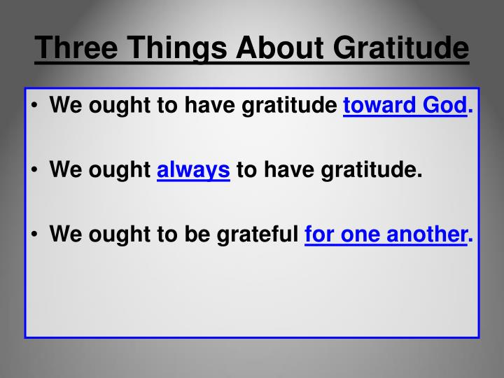 Three things about gratitude