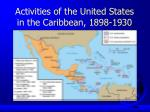 activities of the united states in the caribbean 1898 1930