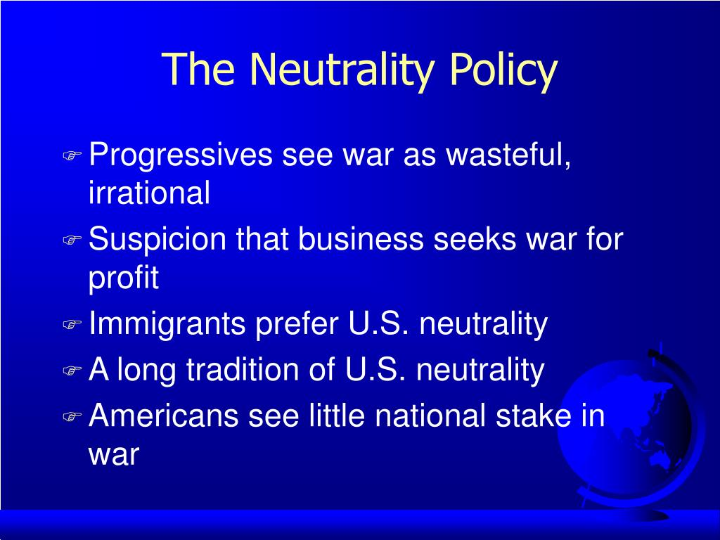 The Neutrality Policy